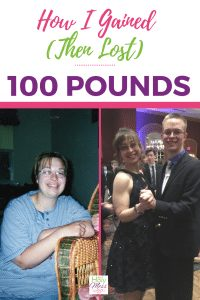 100 lb weight loss: How I gained (then lost) 100 pounds