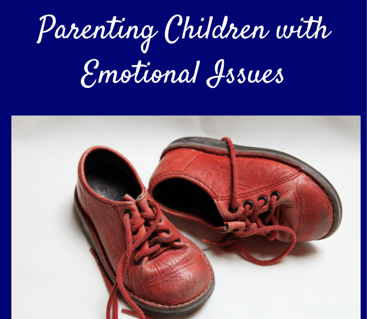 This Morning Was Ugly — Parenting Children with Emotional Issues