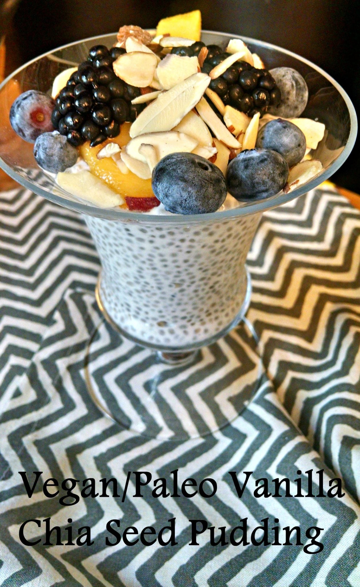 Vegan/Paleo Vanilla Chia Seed Pudding
