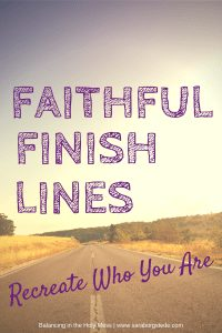 Faithful Finish Lines