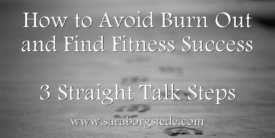 how to avoid burn out, fitness success