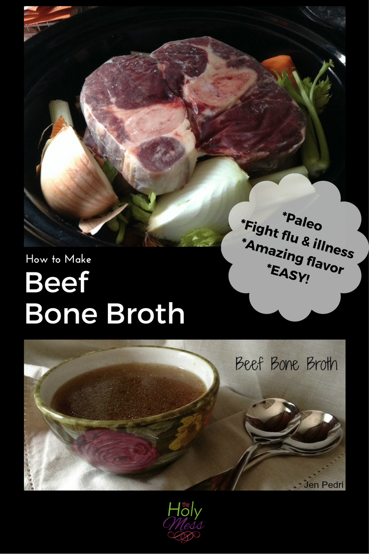 Beef Bone Broth Recipe|The Holy Mess