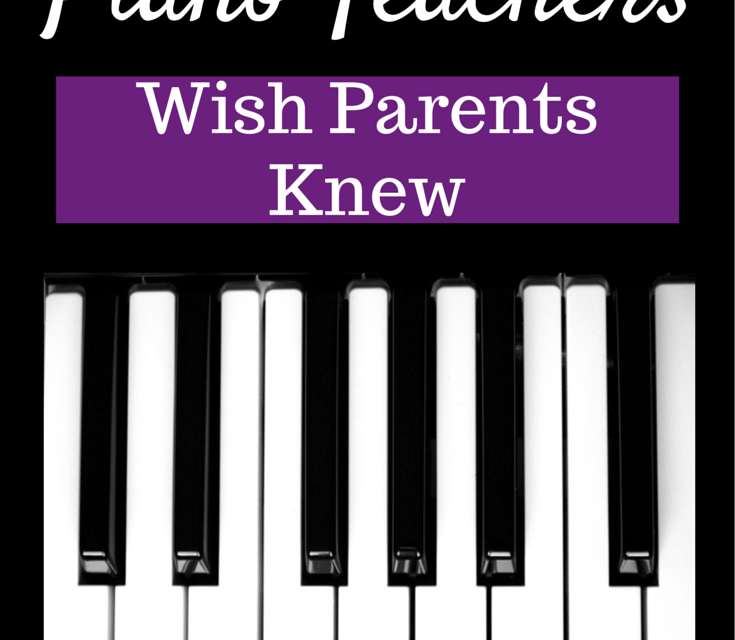 What Piano Teachers Wish Parents Knew (podcast)