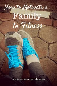 Motivate a Family to Fitness