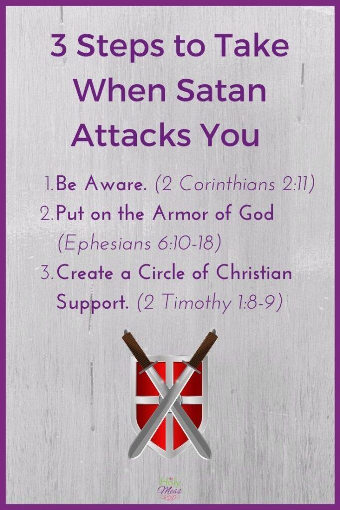 Steps to Take When Satan Attacks You