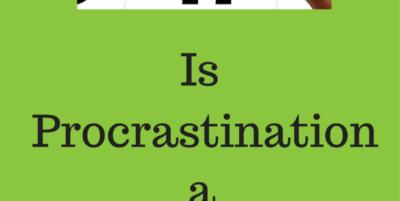 Is Procrastination a Sin?