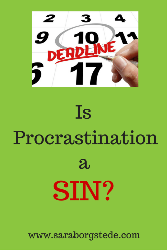 Is Procrastination a Sin?