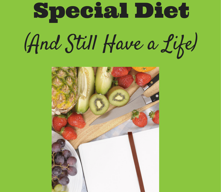How to Manage Your Child's Special Diet (and Still Have a Life)
