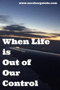 When Life is Out of Our Control