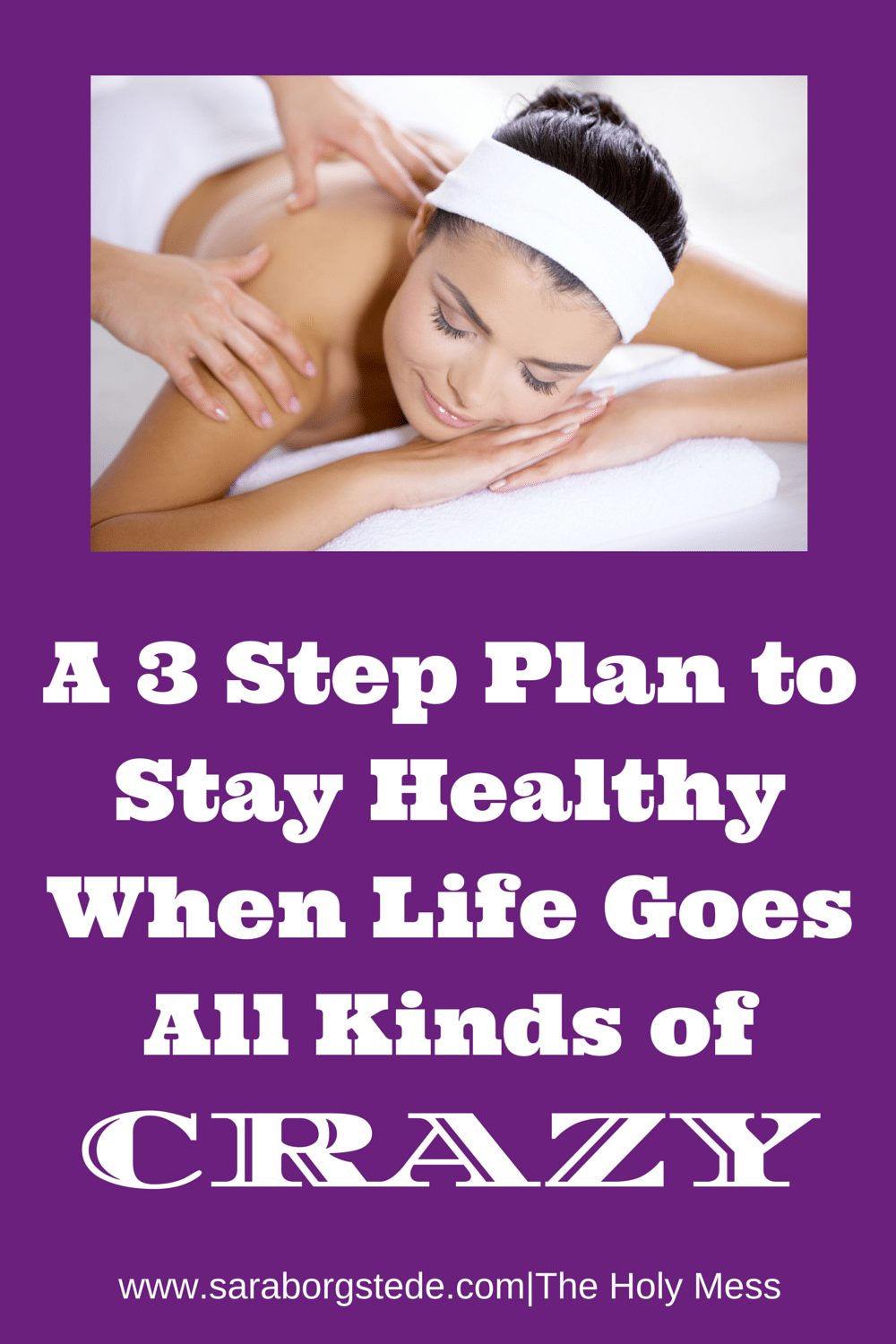 A 3 Step Plan to Stay Healthy