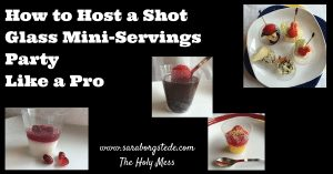 How to Host a Shot Glass Mini-Servings Party Like a Pro