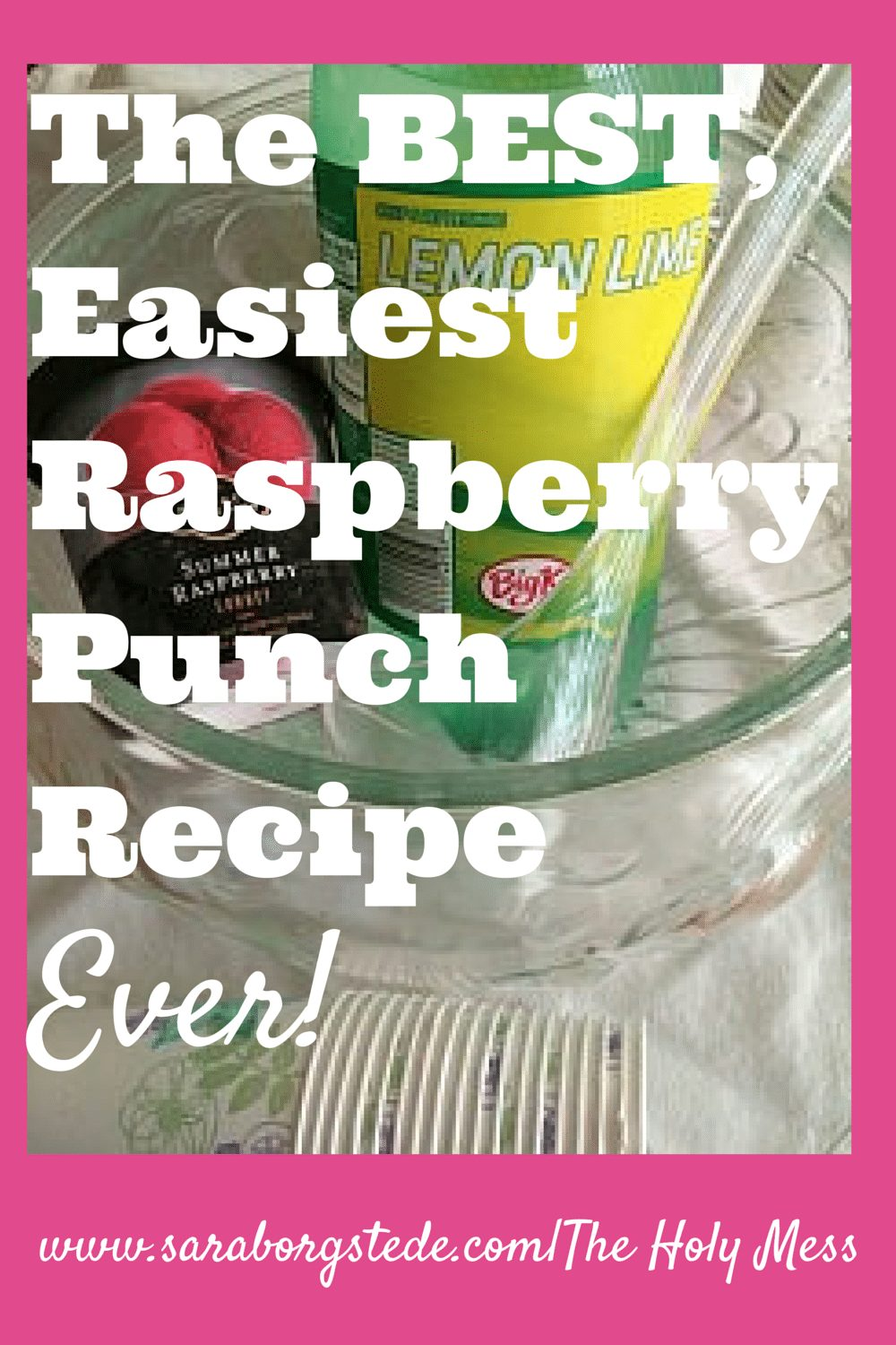 The BEST, Easiest Raspberry Punch Recipe, Ever!