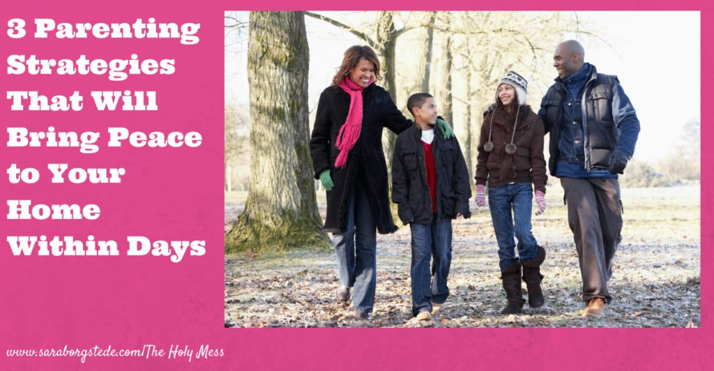 3 Parenting Strategies