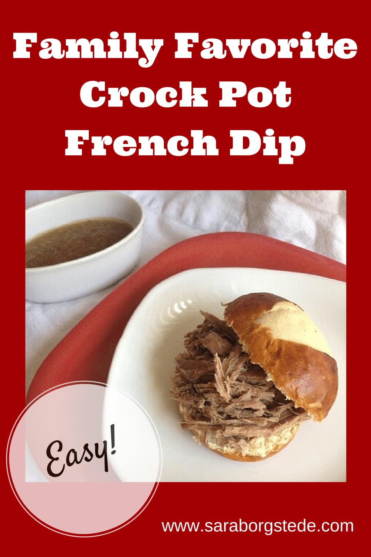 Family Favorite Crock Pot French Dip