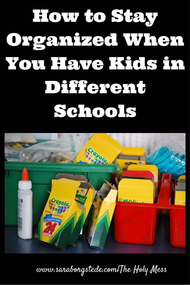 How to Stay Organized When You Have Kids in Different Schools|The Holy Mess