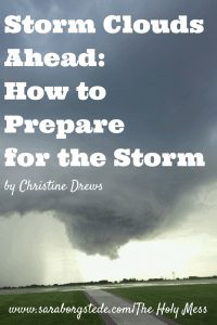 Storm Clouds Ahead: How to Prepare for the Storm