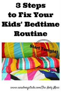 3 Steps to Fix Your Kids' Bedtime Routine