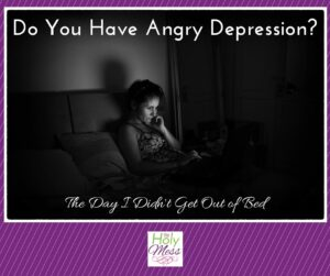 Do You Have Angry Depression?