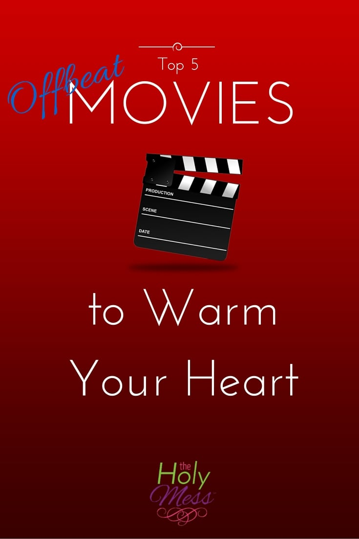 Top 5 Offbeat Movies to Warm Your Heart