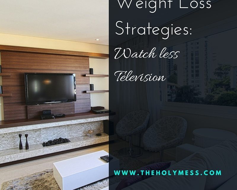 Weight Loss Strategies: Watch Less TV