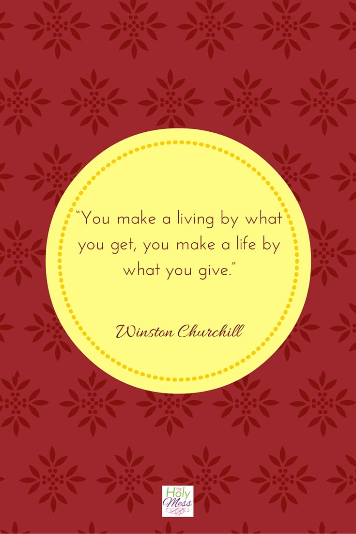 You make a living by what you get.