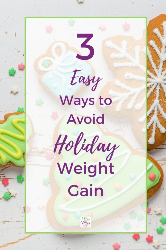 How to Stop Holiday Overeating - 3 Ways. Table with Christmas cookies.