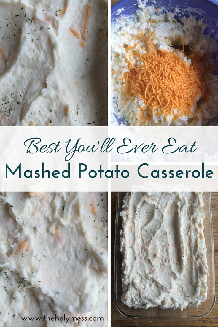 Best You'll Ever Eat Mashed Potato Casserole|The Holy Mess