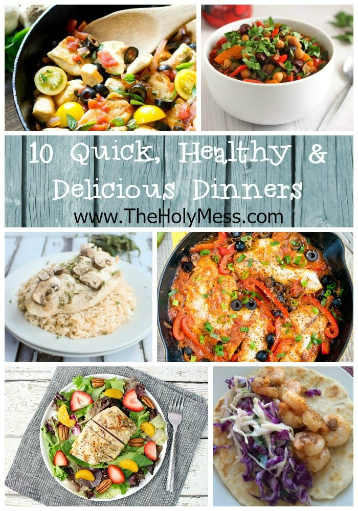10 Quick and Healthy Dinner Ideas|The Holy Mess