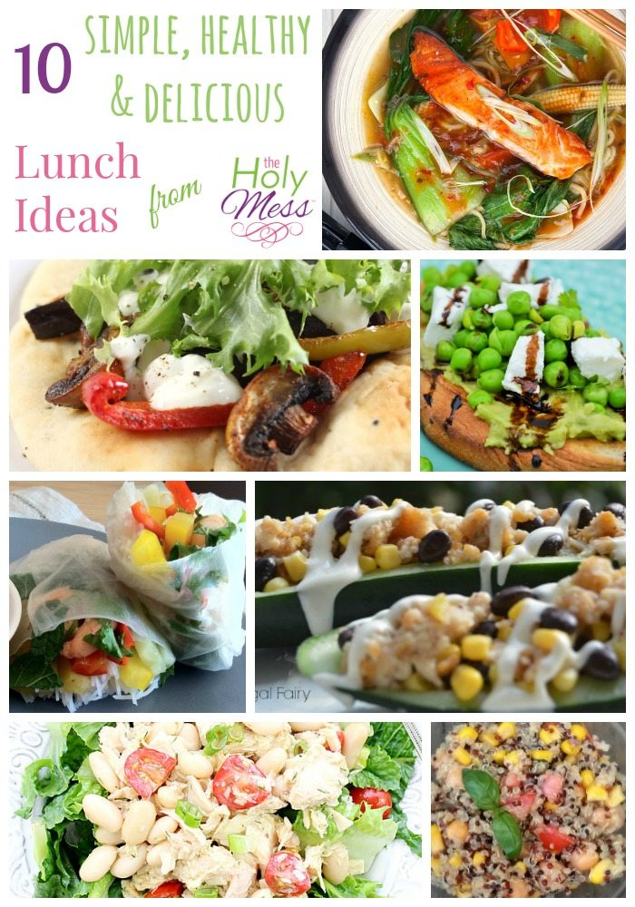 10 Quick and Healthy Lunch Ideas