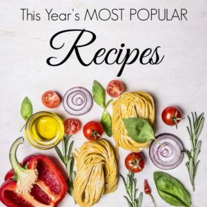 This Year's Most Popular Recipes|The Holy Mess