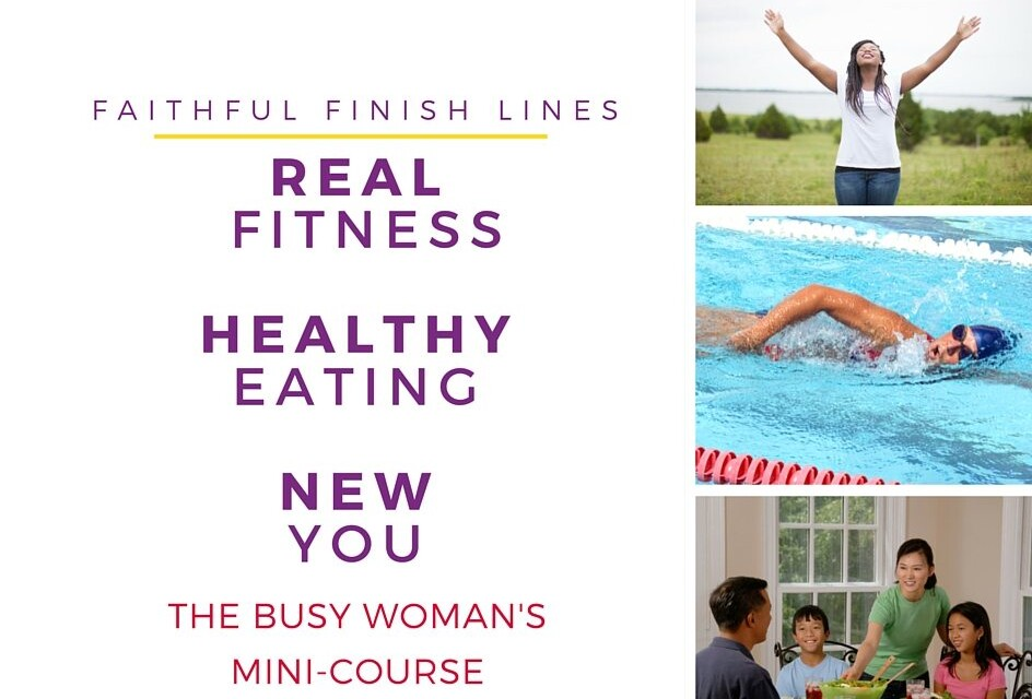 Real Fitness. Healthy Eating. New You. The Busy Woman's Mini-Course.