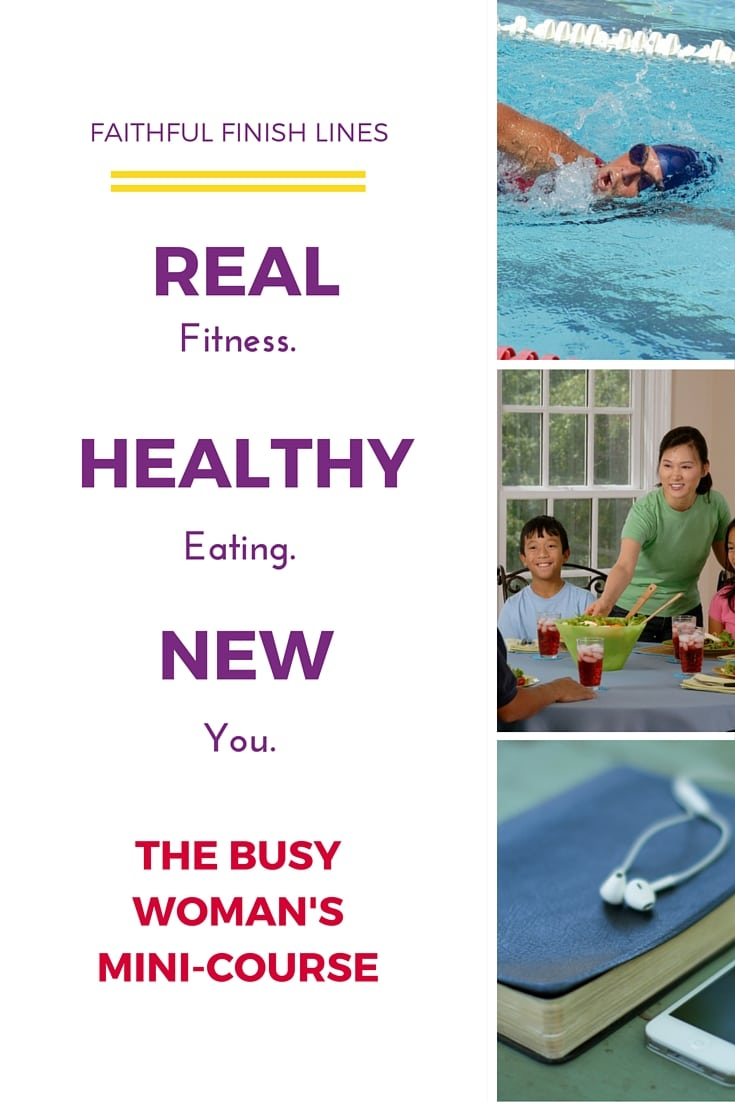Real. Healthy. New. The Busy Woman's Mini-Course