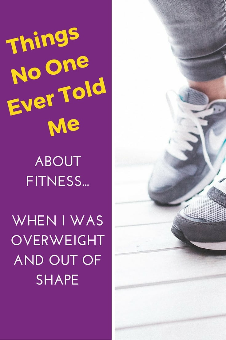 Things No One Ever Told Me About Fitness...When I Was Overweight and Out of Shape|The Holy Mess