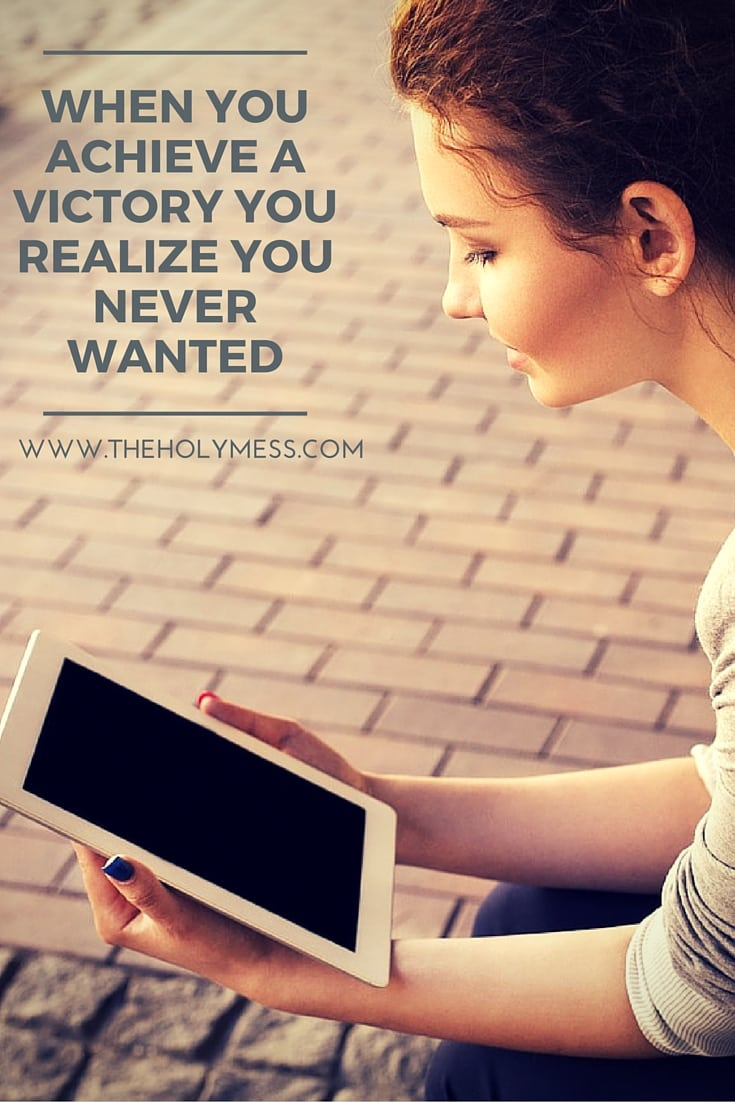 When You Achieve a Victory You Realize You Never Wanted| The Holy Mess