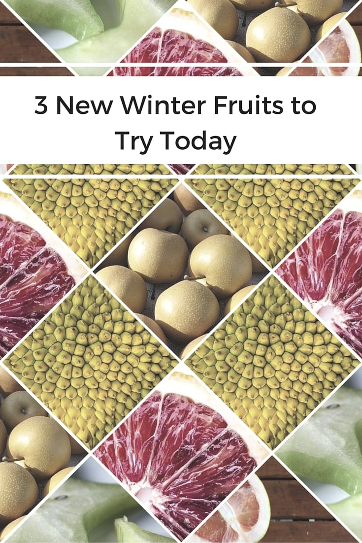3 New Winter Fruits to Try Today|The Holy Mess