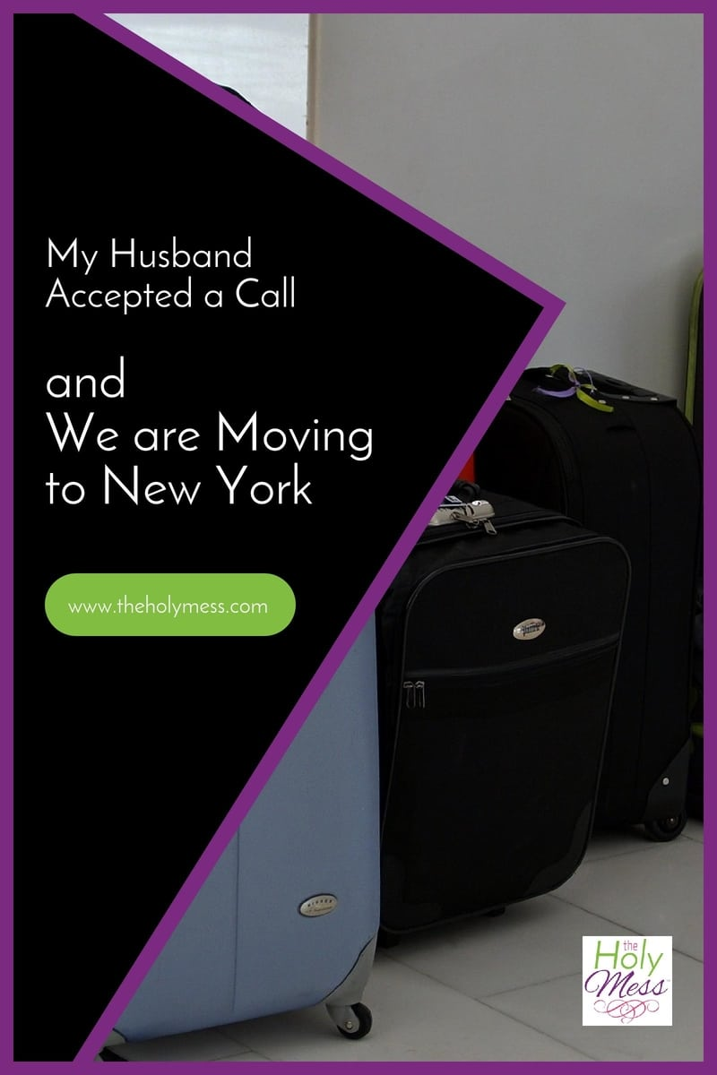 My Husband Accepted a Call and We are Moving to New York|The Holy Mess
