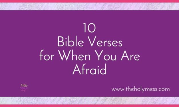 10 Bible Verses About Fear