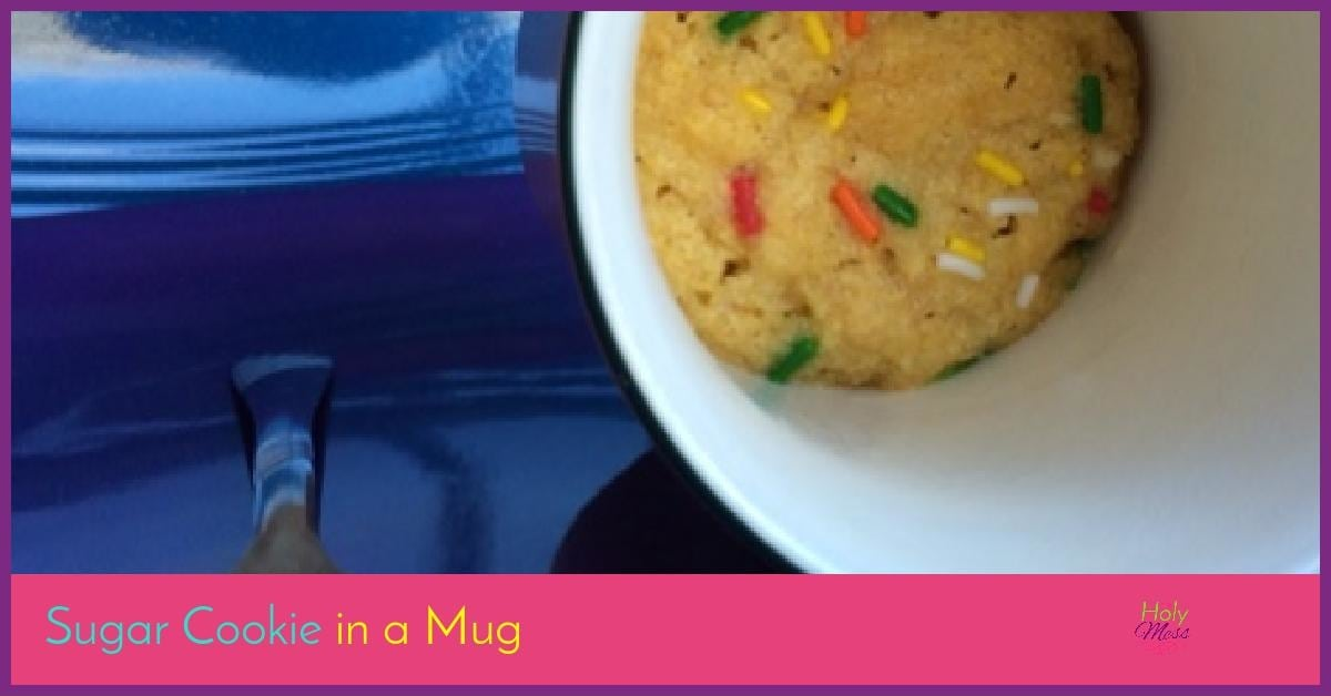 Sugar Cookie in a Mug Recipe|The Holy Mess