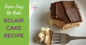 Super Easy No Bake Eclair Cake Recipe
