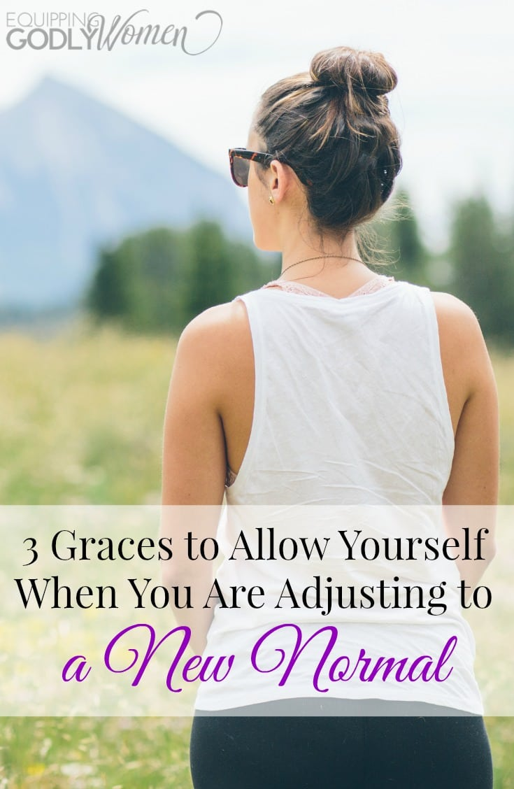 3 Graces to Allow Yourself When You Are Adjusting to a New Normal|The Holy Mess