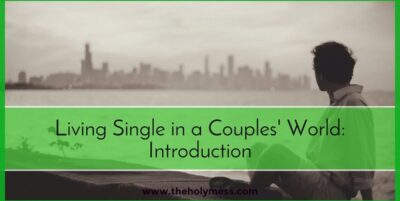 Living Single in a Couples' World|Jeff Marshall|The Holy Mess