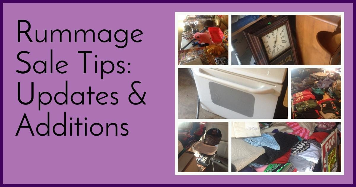 Rummage Sale Tips: Updates & Additions