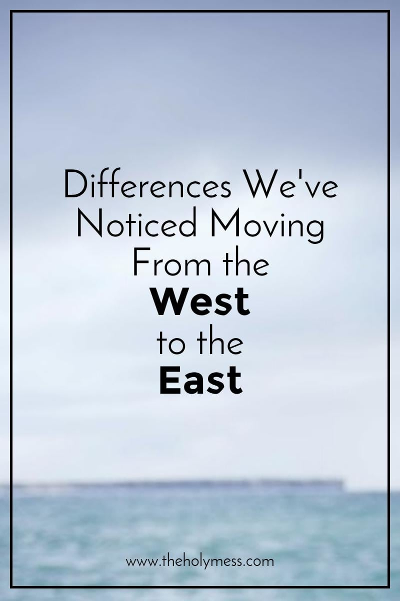 Differences Moving From the West to the East|The Holy Mess