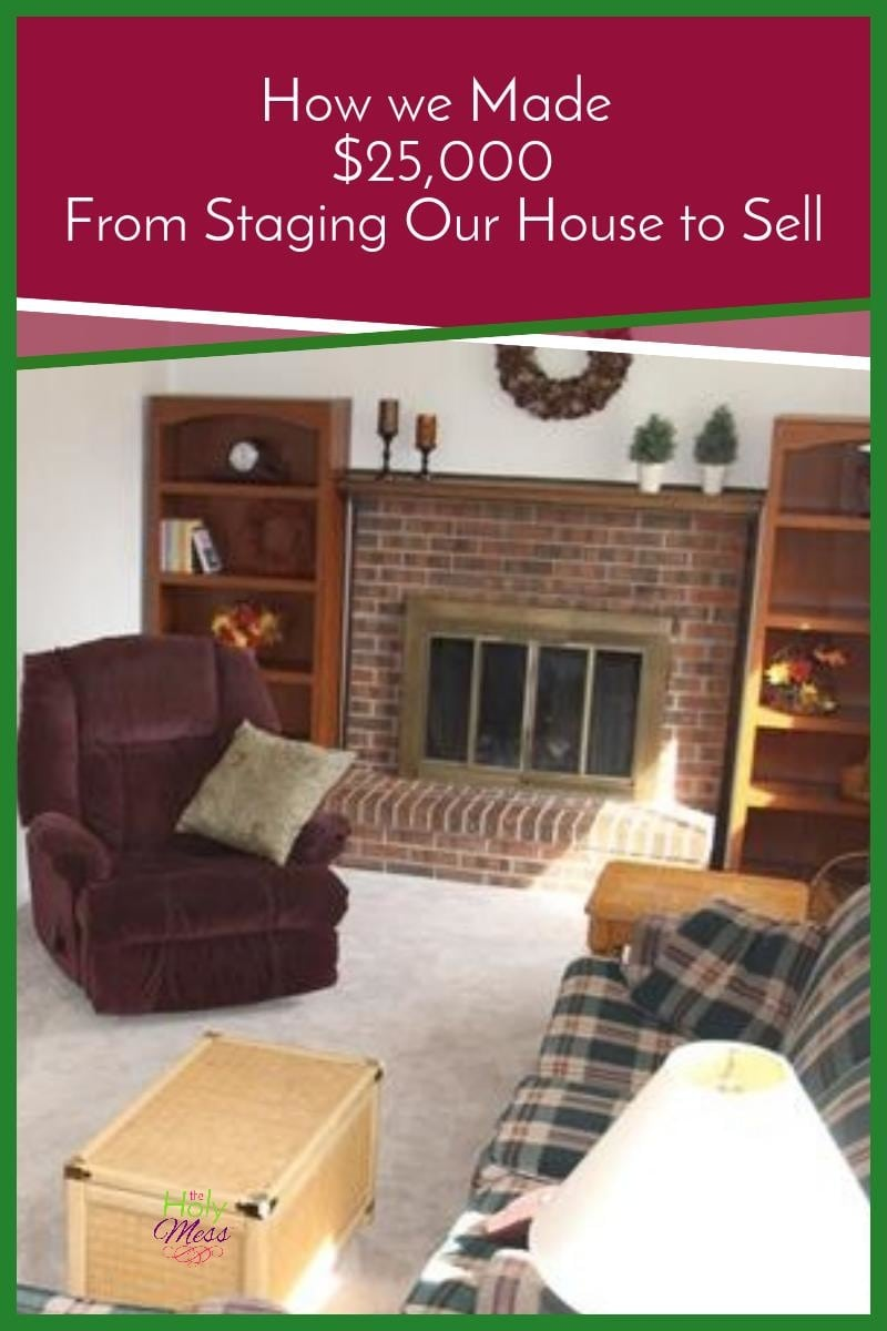 How We Made $25,000 From Staging Our House to Sell|The Holy Mess