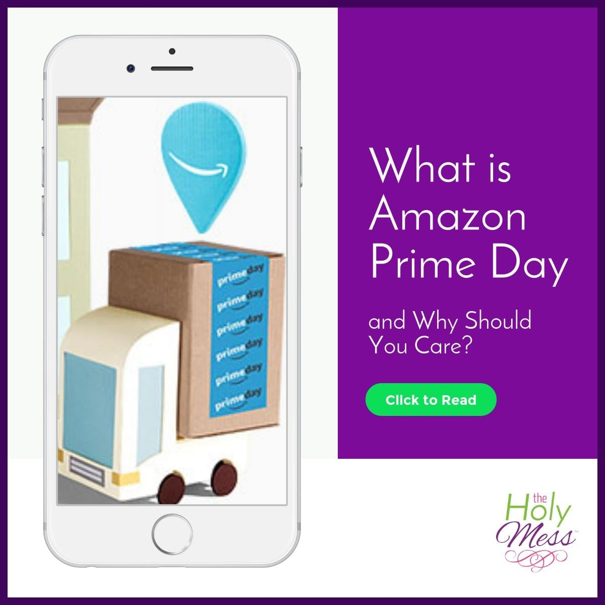 What is Amazon Prime Day and Why Should You Care?|The Holy Mess