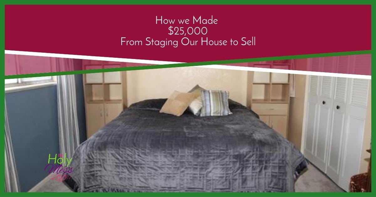 How We Made $25,000 From Staging Our House to Sell