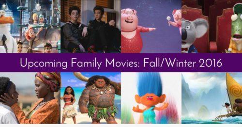 Upcoming Family Movies: Fall/Winter 2016