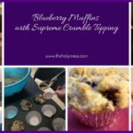 Blueberry Muffins with Supreme Crumble Topping|The Holy Mess