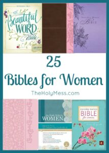 25 Bibles for Women|The Holy Mess