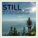 Still Standing|The Holy Mess